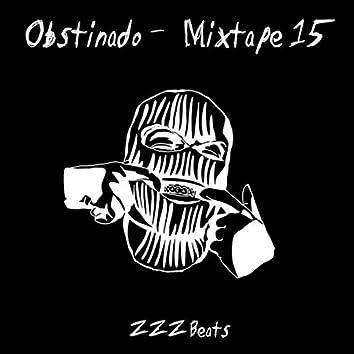 Obstinado - Mixtape 15