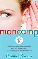 Man Camp: A Novel