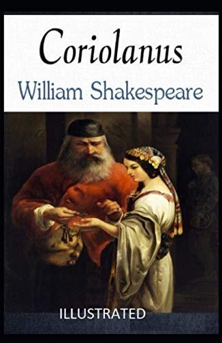 Coriolanus Illustrated