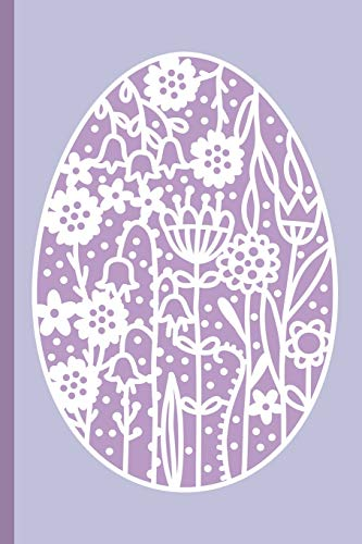 Notes: A Blank Lined Journal with Papercut Flower Decorated Egg Cover Art