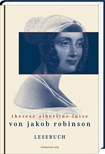 Therese Albertine Luise von Jakob Robinson: Lesebuch