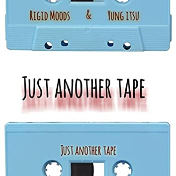 Just Another Tape