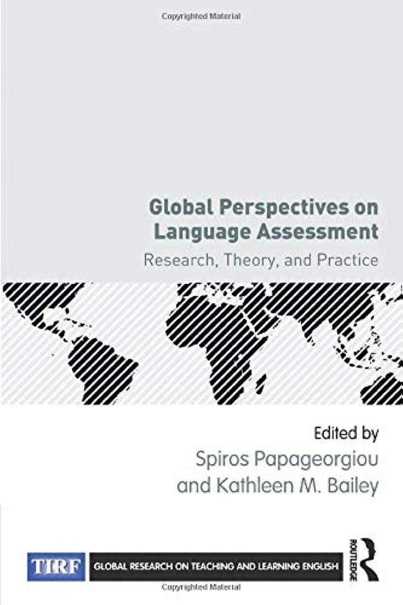 データム母音強化Global Perspectives on Language Assessment (Global Research on Teaching and Learning English)
