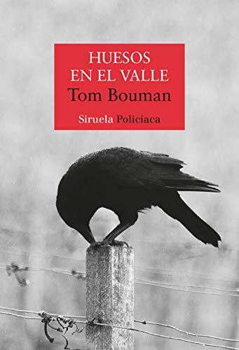 Huesos en el valle de Tom Bouman
