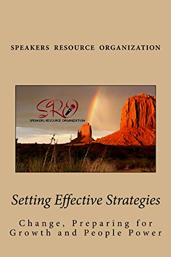 Setting Effective Strategies: Change, Preparing for Growth and People Power (SRO on the Go... Guides to the Gold Book 1) (English Edition)