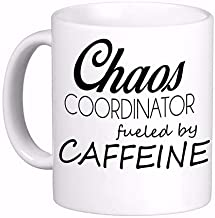 Chaos Coordinator Fueled by Caffeine, Funny Printed Both Sides for Left or Right Hands Made in The USA