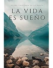 La Vida es Sueño: Pedro Calderon de la Barca - Libro Completo