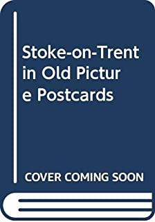 Best stoke on trent history pictures Reviews