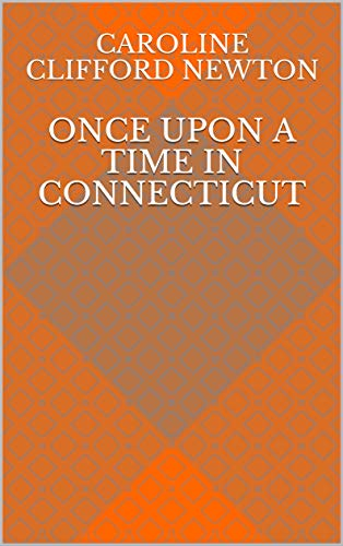Once Upon a Time in Connecticut (English Edition)
