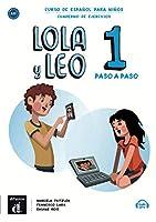 Lola y Leo paso a paso: Cuaderno de ejercicios + audio MP3 descargable 1 (A1.1)