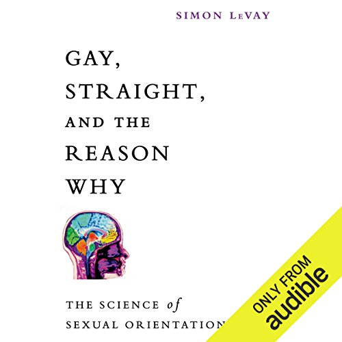 Gay, Straight, and the Reason Why audiobook cover art