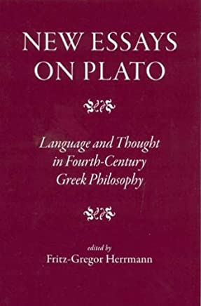 New Essays on Plato: Language and Thought in Fourth-century Greek Philosophy