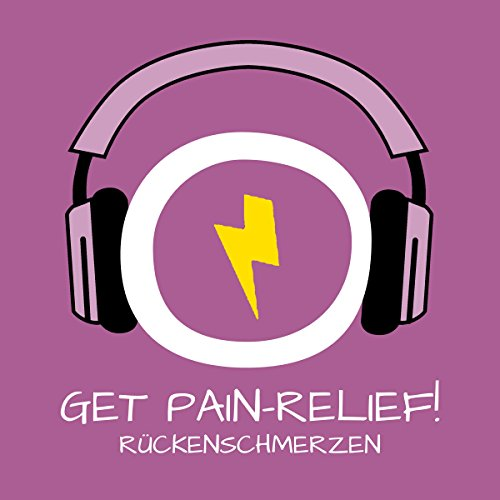 Get Pain-Relief! Rückenschmerzen lindern mit Hypnose audiobook cover art