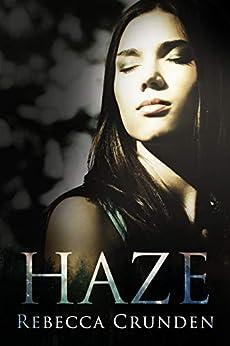 Haze by [Rebecca Crunden, Daniela Tarlton-Rees]