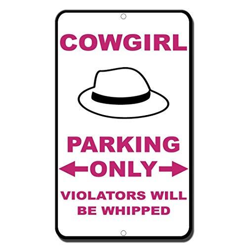 WENNUNA Cowgirl Parking Alleen Overtreders Worden verslagen Nieuwigheid Grappig Teken 8
