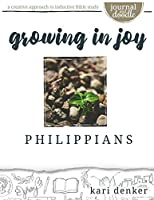 Philippians Journal and Doodle Bible Study: Growing in Joy