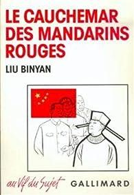 Le cauchemar des mandarins rouges par Liu Binyan