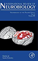 Neurobiology of the Placebo Effect Part II (Volume 139) (International Review of Neurobiology, Volume 139)