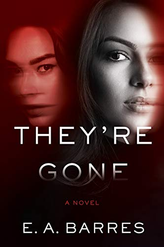 Image of They're Gone: A Novel