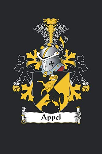 Appel: Appel Coat of Arms and Family Crest Notebook Journal (6 x 9 - 100 pages)