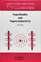 Superfluidity and Superconductivity (Graduate Student Series in Physics)