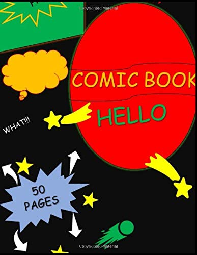 black comic book: Draw Your Own Comics - 52 Pages of Fun and Unique Templates -  Notebook and Sketchbook for Kids and Adults to Unleash Creativity