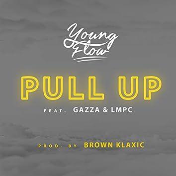 Pull Up (feat. Gazza, Lmpc)