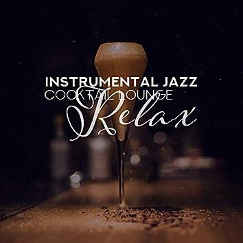 Instrumental Jazz Cocktail Lounge Relax
