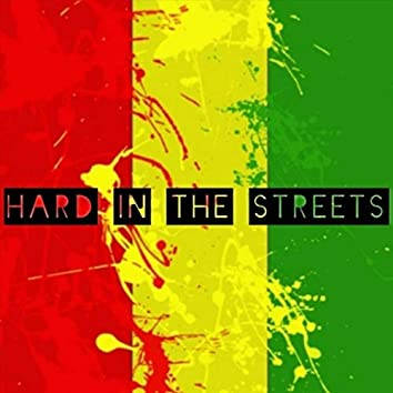 Hard in the Streets (feat. Talmigila)
