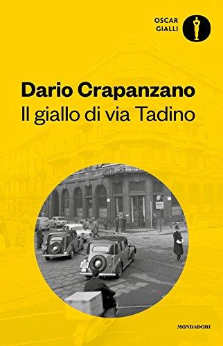 Il giallo di via Tadino. Milano, 1950