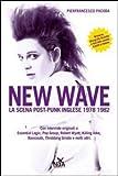 New wave. La scena post-punk inglese 1978-1982 (Contrasti)