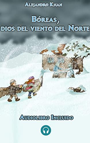 Bóreas, dios del viento del Norte.: Aventura congelada