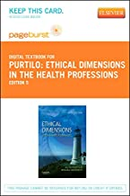 Ethical Dimensions in the Health Professions - Elsevier eBook on VitalSource (Retail Access Card)