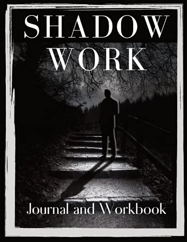 Shadow Work Journal: Guided Workbook for Beginners   Self Help Therapy Journal with Questions and Pr
