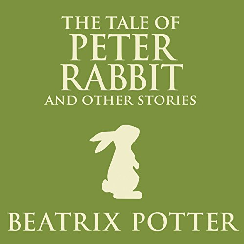 The Tale of Peter Rabbit and Other Stories cover art