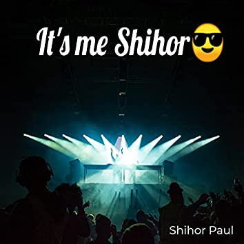 It's Me Shihor