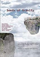 Seeds of Gravity