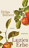 Luzies Erbe - Helga Bürster