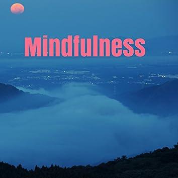 Mindfulness - Musique pour apprivoiser le stress par la pleine conscience