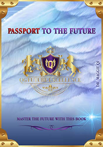 Passport to the future: Master the future with this book (The Future Series) (English Edition)