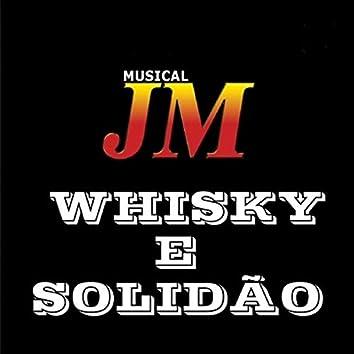 Whisky e Solidão