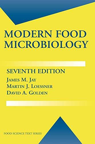 Modern Food Microbiology (Food Science Text Series)