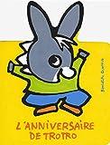 L'anniversaire de Trotro (L'âne Trotro, livres carton - Giboulées, 210774)