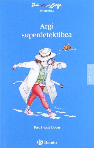 Argi superdetektibea (Euskara - 6 URTE + - ZIABOGA)