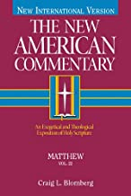 Matthew: An Exegetical and Theological Exposition of Holy Scripture (The New American Commentary Book 22)
