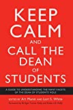 Keep Calm and Call the Dean of Students: A Guide to Understanding the Many Facets of the Dean of Students' Role