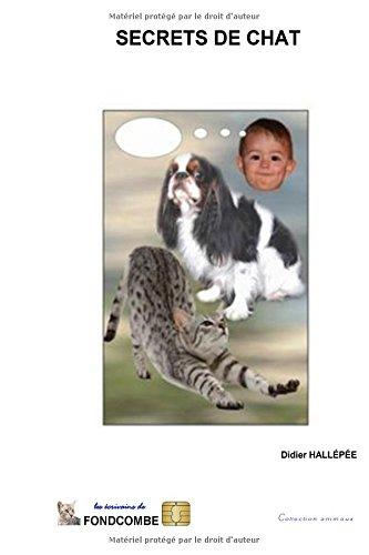 Secrets de chat: Plus de 1000 citations sur les chats