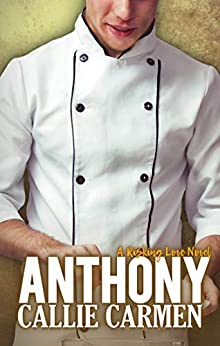 Anthony (Risking Love Book 4) by [Callie Carmen]
