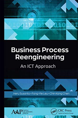 Business Process Reengineering: An ICT Approach