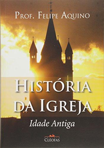 História da Igreja. Idade Antiga